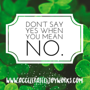 Don't Say Yes Want Say No
